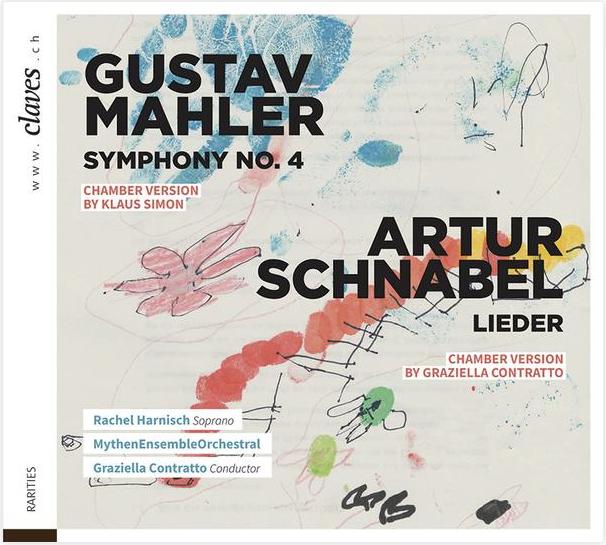 CD Cover Gustav Mahler Symphony No. 4, Artur Schnabel Lieder. Graziella Contratto conductor, Rachel Harnisch, Soprano.